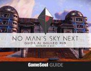 No Man's Sky NEXT – Guida al Galileo HUB: Costruire le basi | Guide