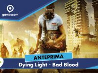 Dying Light: Bad Blood – Anteprima gamescom 18