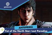 Fist of the North Star: Lost Paradise – Anteprima gamescom 18