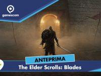 The Elder Scrolls: Blades – Anteprima gamescom 18