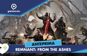 Remnant: From the Ashes – Anteprima gamescom 18