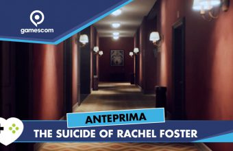 The Suicide of Rachel Foster – Anteprima gamescom 18