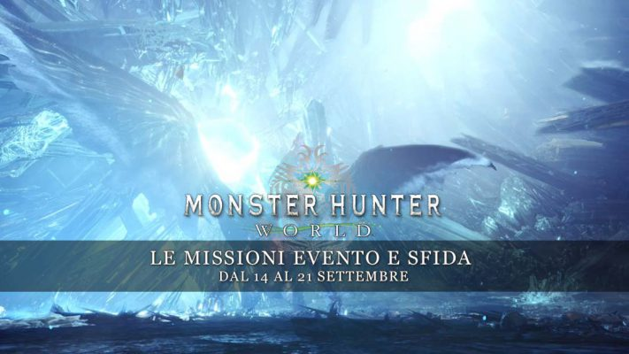 Monster Hunter: World – Le missioni evento e sfida dal 14 al 21 settembre