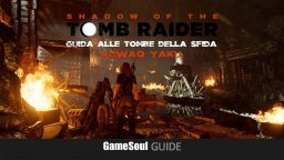 Shadow of the Tomb Raider – Guida alle Tombe della Sfida – Kuwaq Yaku