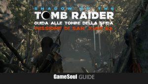 Shadow of the Tomb Raider – Guida alle Tombe della Sfida – Missione di San Juan #2