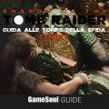 Shadow of the Tomb Raider – Guida alle Tombe della Sfida – Cenote