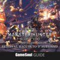 Monster Hunter:  World – Guida al Festival Raccolto d'Autunno