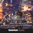 Monster Hunter:  World – Guida al Festival Raccolto d'Autunno