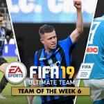 FIFA Ultimate Team – TOTW 6 – La Squadra della Settimana 6