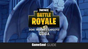 Fortnite: l'Incubo – Dove trovare i Gargoyle dell'evento | Guida