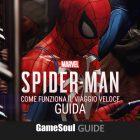 Spider-Man PS4: Come funziona il Viaggio veloce | Guida