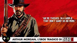 Arthur Morgan, l'eroe tragico di Red Dead Redemption II