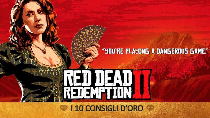 Red Dead Redemption II – i 10 Consigli d'Oro – GUIDA