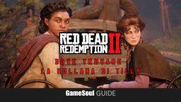 Red Dead Redemption II – Dove trovare la collana di Tilly | Guida