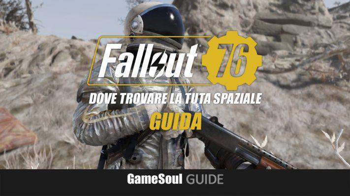 Fallout 76 – Dove trovare la Tuta Spaziale | GUIDA