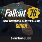 Fallout 76 – Dove trovare il Blaster alieno e le munizioni | GUIDA
