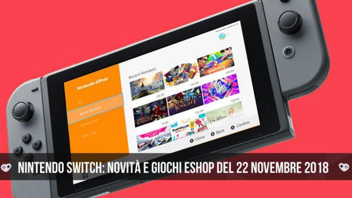 Nintendo Switch: novità e giochi eShop del 22 novembre 2018
