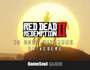 Red Dead Redemption 2 – 10 cose bizzarre da vedere | Guida