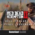 Red Dead Redemption 2 – Dove trovare i Pesci leggendari   Guida