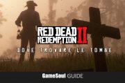 Red Dead Redemption 2 – Dove trovare le Tombe   Guida