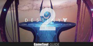 Destiny 2 – Come raggiungere la Corte della Regina   GUIDA