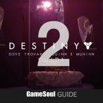 Destiny 2 – Dove trovare Huginn e Muninn   GUIDA