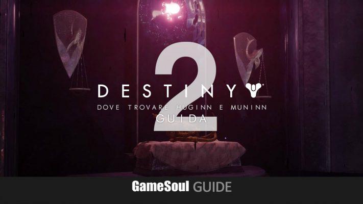 Destiny 2 – Dove trovare Huginn e Muninn | GUIDA