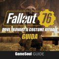 Fallout 76 – Dove trovare il Costume Rituale   GUIDA
