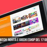 Nintendo Switch: novità e giochi eShop del 17 gennaio 2019