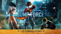 Jump Force – I 10 Consigli d'oro | Guida