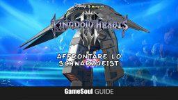 Kingdom Hearts 3 – Come affrontare Schwarzgeist   Guida