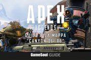 """Apex Legends – Guida alla Mappa """"Canyon dei Re"""""""