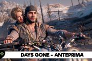 Days Gone – Anteprima