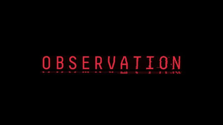 Observation – Story trailer e data d'uscita