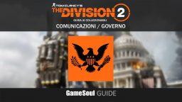 """The Division 2 – Guida ai collezionabili: Comunicazioni """"Governo"""""""