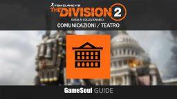 """The Division 2 – Guida ai collezionabili: Comunicazioni """"Teatro"""""""