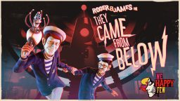 """We Happy Few: a breve l'arrivo del DLC """"They Come From Below"""""""