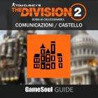 """The Division 2 – Guida ai collezionabili: Comunicazioni """"Castello"""""""