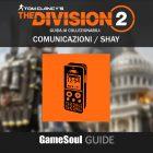 """The Division 2 – Guida ai collezionabili: Comunicazioni """"Shay"""""""