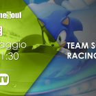 Team Sonic Racing: Allacciate le cinture! – Live Streaming