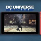 DC Universe Online arriva su Nintendo Switch questa estate