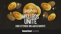 Harry Potter: Wizards Unite – Come ottenere Oro gratuitamente